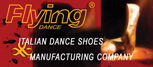 "Dance Shoes Made in Italy ... tailormade fashion dance shoes manufacturing for women, and dance shoes for men. ""Flying Dance Shoes"" is looking for DISTRIBUTORS APPLY NOW"